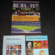 Coleccionismo deportivo: LOTE 2 LIBROS + 1 REVISTA PEÑA REMATE REAL MADRID TETUÁN (MARRUECOS). Lote 187081171