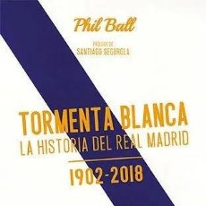 Coleccionismo deportivo: TORMENTA BLANCA / HISTORIA REAL MADRID 1902 / 2018 - LLEGA HASTA LA 13ª CHAMPIONS INCLUIDA. Lote 189166243