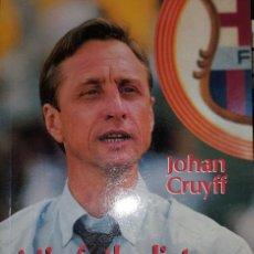 Coleccionismo deportivo: JOHAN CRUYFF, MIS FUTBOLISTAS Y YO, EDICIONES B 1993. Lote 189647933