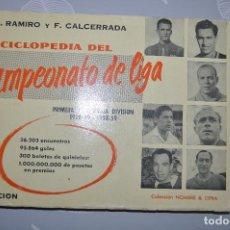 Colecionismo desportivo: ENCOCLOPEDIA DEL CAMPEONATO DE LIGA . PRIMERA Y SEGUNDA DIVISÓN 1228-29 1958-59. ED. ARION 1959. Lote 189774370