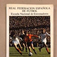 Coleccionismo deportivo: INFORME TÉCNICO MUNDIAL ARGENTINA 78. REAL FEDERACIÓN ESPAÑOLA DE FÚTBOL, ESCUELA NACIONAL. Lote 190293300
