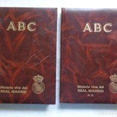 Coleccionismo deportivo: VV.AA. ABC. HISTORIA VIVA DEL REAL MADRID 1902-1987.. Lote 190387513