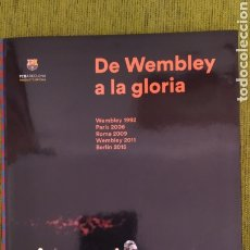 Coleccionismo deportivo: LIBRO DE WEMBLEY A LA GLORIA. EDITADO POR EL MUNDO DEPORTIVO. FC BARCELONA CAMPEÓN DE EUROPA. Lote 190539797
