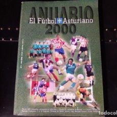 Coleccionismo deportivo: EL FUTBOL ASTURIANO ANUARIO 2000. Lote 191177102
