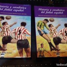 Coleccionismo deportivo: HISTORIA Y ESTADISTICA DEL FUTBOL ESPAÑOL. Lote 191191396