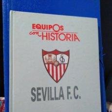 Coleccionismo deportivo: SEVILLA F.C EQUIPOS CON HISTORIA. Lote 191229370