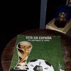 Coleccionismo deportivo: CITA EN ESPAÑA POR JUAN IGNACIO IBARRA. Lote 191303436