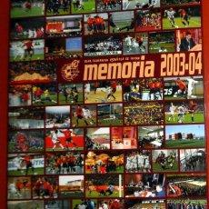 Coleccionismo deportivo: MEMORIA ANUAL FÚTBOL TEMPORADA 2003-2004 03/04 EDITA REAL FEDERACIÓN ESPAÑOLA REAL ZARAGOZA COPA. Lote 191338293