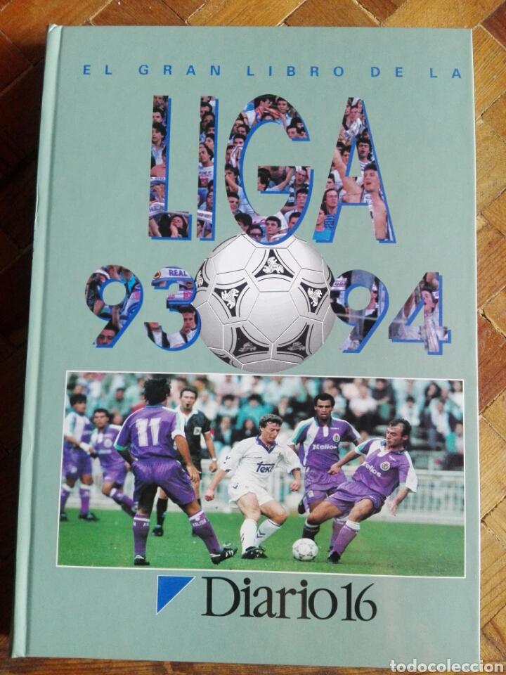 EL GRAN LIBRO DE LA LIGA 93-94 - DIARIO 16 (Coleccionismo Deportivo - Libros de Fútbol)