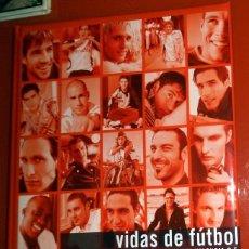 Coleccionismo deportivo: LIBRO ANTIGUO FÚTBOL AÑO 2005 VALENCIA CF - VIDAS DE FÚTBOL CAÑIZARES VICENTE AIMAR CARBONI ALBELDA.. Lote 191345763