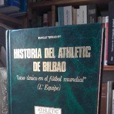 Collectionnisme sportif: TERRACHET: HISTORIA DEL ATHLETIC DE BILBAO. CASO UNICO EN EL FUTBOL MUNDIAL, (RETANA EDITOR, 1984).. Lote 191353126