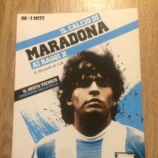 Coleccionismo deportivo: MARADONA - IL CALCIO AI RAGGI X- LA GAZZETTA. Lote 191846861