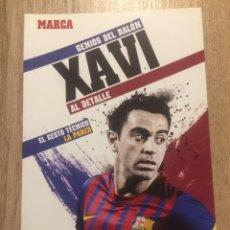 Coleccionismo deportivo: XAVI - GENIOS DEL BALÓN - MARCA. Lote 191847371