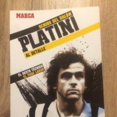 Coleccionismo deportivo: PLATINI - GENIOS DEL BALÓN- MARCA. Lote 191847597