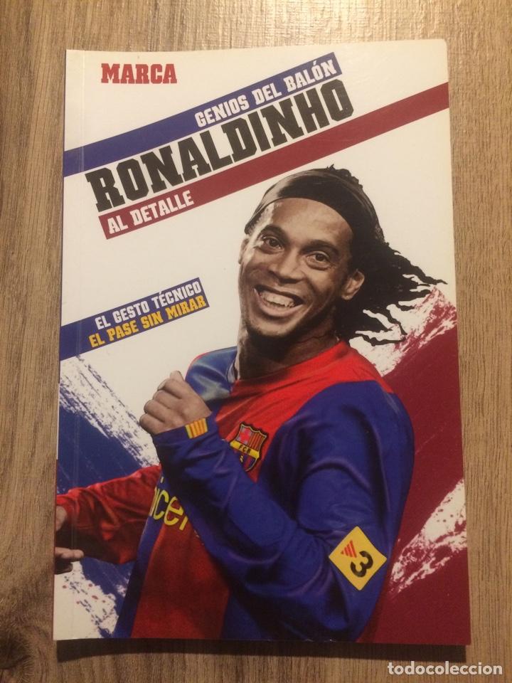RONALDINHO - GENIOS DEL BALÓN- MARCA (Coleccionismo Deportivo - Libros de Fútbol)