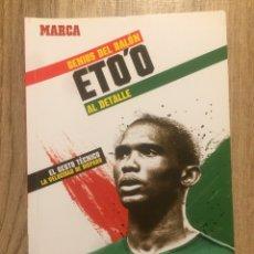 Coleccionismo deportivo: ETO'O - GENIOS DEL BALÓN- MARCA. Lote 191847780