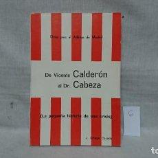 Collectionnisme sportif: DE VICENTE CALDERÓN AL DR. CABEZAS, ATLÉTICO DE MADRID, JESÚS ORTEGA CASADO. Lote 192391462