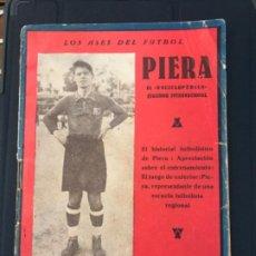 Coleccionismo deportivo: PIERA - LOS ASES DEL FUTBOL - ENCICLOPEDICO JUGADOR INTERNACIONAL-FÚTBOL CLUB BARCELONA. VER FOTOS.. Lote 192534395