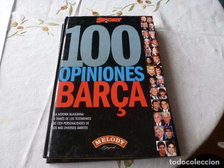 (LLL) LIBRO-100 OPINIONES BARCA - FUTBOL CLUB BARCELONA - EDICION 1.999 - EDITA SPORT (Coleccionismo Deportivo - Libros de Fútbol)
