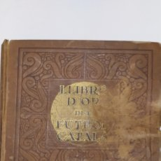 Collectionnisme sportif: LLIBRE D'OR DEL FUTBOL CATALÀ. Lote 192847190