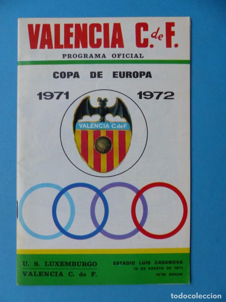 FUTBOL - PROGRAMA OFICIAL COPA DE EUROPA - 18 AGOSTO 1971, VALENCIA C.F.- U.S. LUXEMBURGO (Coleccionismo Deportivo - Libros de Fútbol)