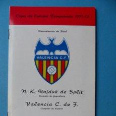 Coleccionismo deportivo: FUTBOL - PROGRAMA VIAJE COPA DE EUROPA - 29 SEPT 1971, VALENCIA C.F.- KLUB HAJDUK SPLIT YUGOSLAVIA. Lote 193020726