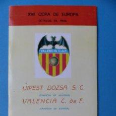 Coleccionismo deportivo: FUTBOL - PROGRAMA VIAJE COPA DE EUROPA - 3 NOVIEMBRE 1971, VALENCIA C.F.- UJPEST DOZSA S.C. HUNGRIA. Lote 193020947