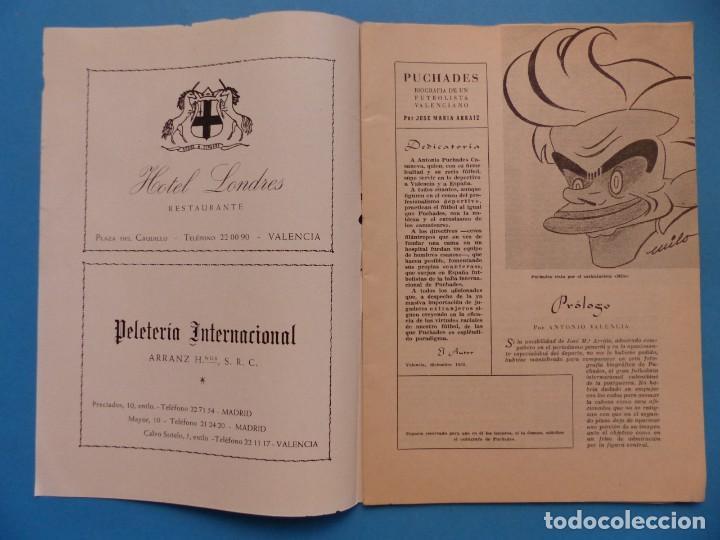 Coleccionismo deportivo: PUCHADES VALENCIA C.F. - BIOGRAFIA DE UN FUTBOLISTA VALENCIANO POR JOSE MARIA ARRAIZ - AÑO 1959 - Foto 2 - 193056510