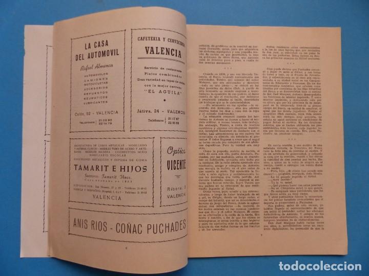 Coleccionismo deportivo: PUCHADES VALENCIA C.F. - BIOGRAFIA DE UN FUTBOLISTA VALENCIANO POR JOSE MARIA ARRAIZ - AÑO 1959 - Foto 5 - 193056510
