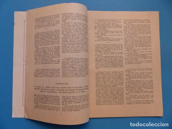 Coleccionismo deportivo: PUCHADES VALENCIA C.F. - BIOGRAFIA DE UN FUTBOLISTA VALENCIANO POR JOSE MARIA ARRAIZ - AÑO 1959 - Foto 6 - 193056510
