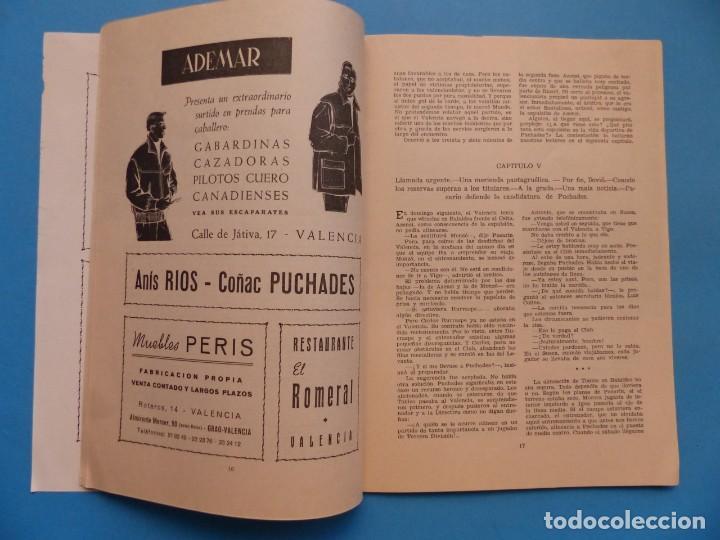 Coleccionismo deportivo: PUCHADES VALENCIA C.F. - BIOGRAFIA DE UN FUTBOLISTA VALENCIANO POR JOSE MARIA ARRAIZ - AÑO 1959 - Foto 10 - 193056510
