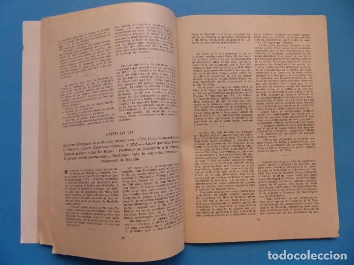 Coleccionismo deportivo: PUCHADES VALENCIA C.F. - BIOGRAFIA DE UN FUTBOLISTA VALENCIANO POR JOSE MARIA ARRAIZ - AÑO 1959 - Foto 13 - 193056510