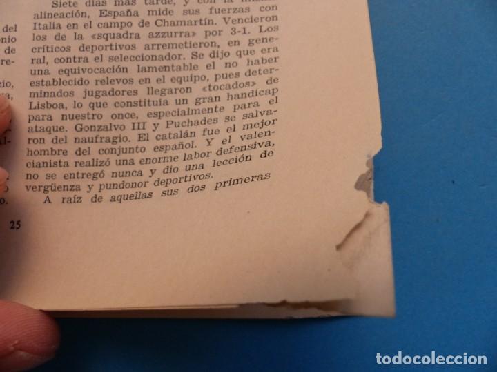Coleccionismo deportivo: PUCHADES VALENCIA C.F. - BIOGRAFIA DE UN FUTBOLISTA VALENCIANO POR JOSE MARIA ARRAIZ - AÑO 1959 - Foto 15 - 193056510