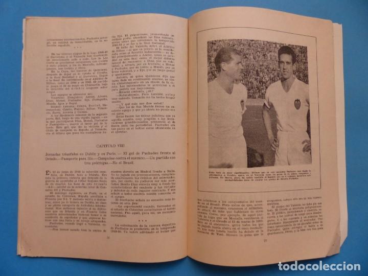 Coleccionismo deportivo: PUCHADES VALENCIA C.F. - BIOGRAFIA DE UN FUTBOLISTA VALENCIANO POR JOSE MARIA ARRAIZ - AÑO 1959 - Foto 16 - 193056510