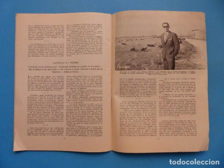 Coleccionismo deportivo: PUCHADES VALENCIA C.F. - BIOGRAFIA DE UN FUTBOLISTA VALENCIANO POR JOSE MARIA ARRAIZ - AÑO 1959 - Foto 20 - 193056510