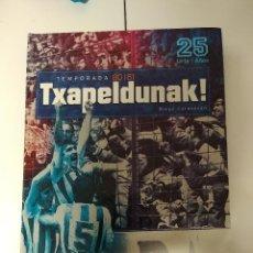 Collectionnisme sportif: TXAPELDUNAK! TEMPORADA 80-81 / 25 AÑOS. DIEGO CARASUSAN REAL SOCIEDAD LIBRO + DVD / NUEVO . Lote 193449470