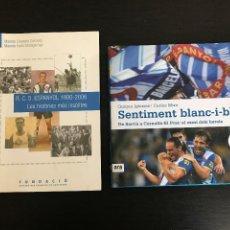 Coleccionismo deportivo: R.C.D. ESPANYOL 1900 2006 LES HISTORIES MES INSOLITES / SENTIMENT BLANC I BLAU -LOTE 2 LIBROS FUTBOL. Lote 193950175