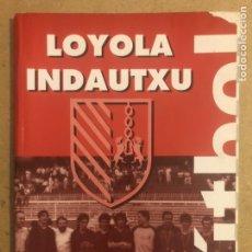Coleccionismo deportivo: LOYOLA INDAUTXU FÚTBOL (BILBAO) TEMPORADA 1996/97. LIBRO CON TODOS LOS EQUIPOS.. Lote 194130120