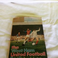 Coleccionismo deportivo: LIBRO WEST HAM UNITED. Lote 194183977