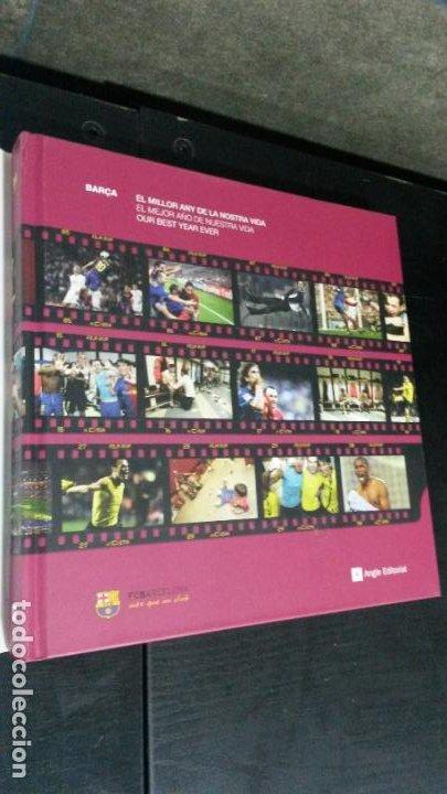 Coleccionismo deportivo: BARÇA, BARÇA, BARÇA: EL MILLOR ANY DE LA NOSTRA VIDA, EL MEJOR AÑO DE NUESTRA VIDA, OUR BEST YEAR EV - Foto 22 - 194315702