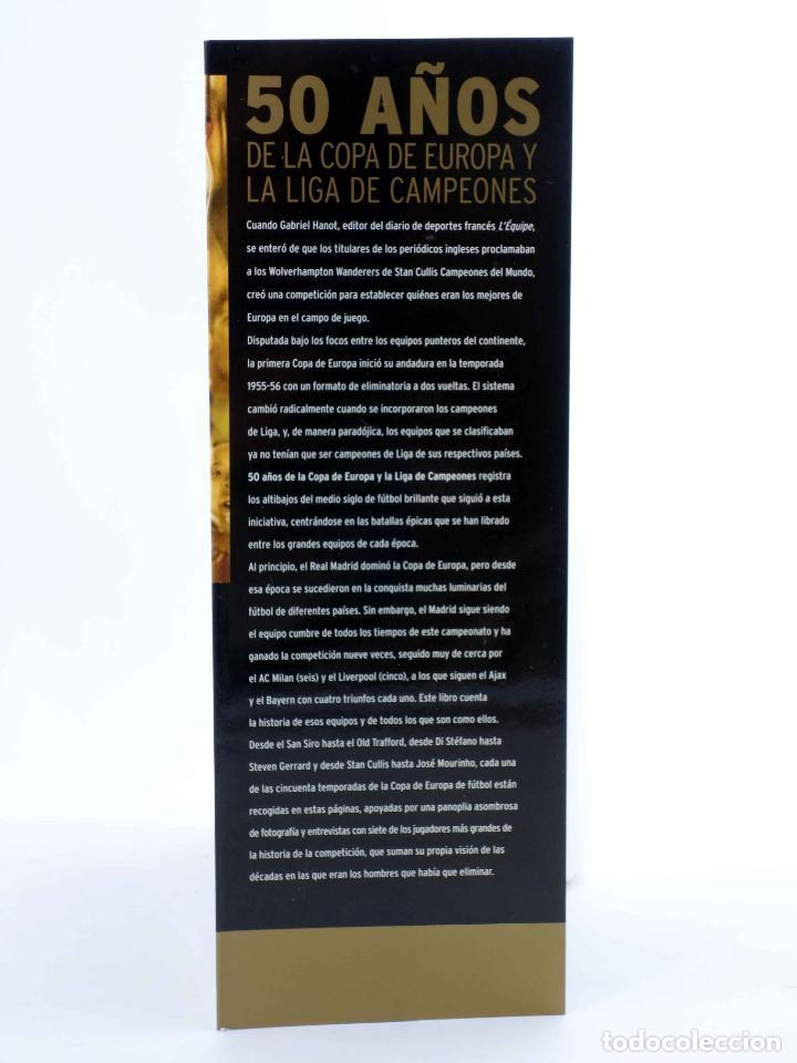 Coleccionismo deportivo: 50 AÑOS DE LA COPA DE EUROPA Y LA LIGA DE CAMPEONES (Keir Radnege) Folio, 2006. OFRT antes 35E - Foto 3 - 194368660