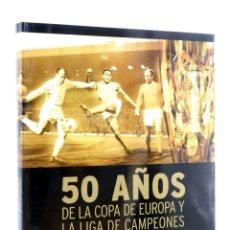 Coleccionismo deportivo: 50 AÑOS DE LA COPA DE EUROPA Y LA LIGA DE CAMPEONES (KEIR RADNEGE) FOLIO, 2006. OFRT ANTES 35E. Lote 194368660
