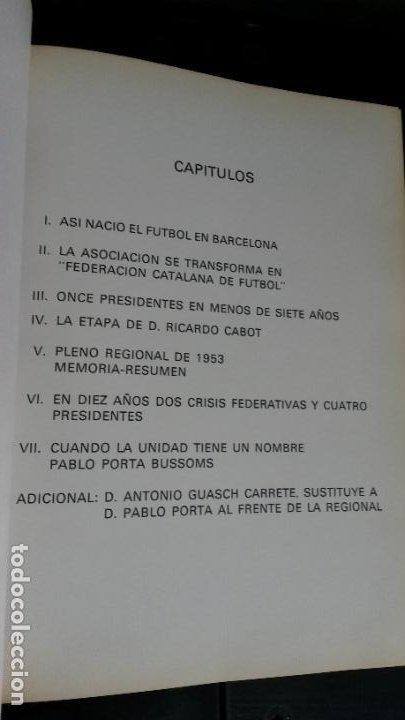 Coleccionismo deportivo: Ayer y hoy del fútbol Cátalan. Federación catalana de Fútbol 1900-1975. 75 º ANIVERSARIO bodas diam - Foto 4 - 194389855