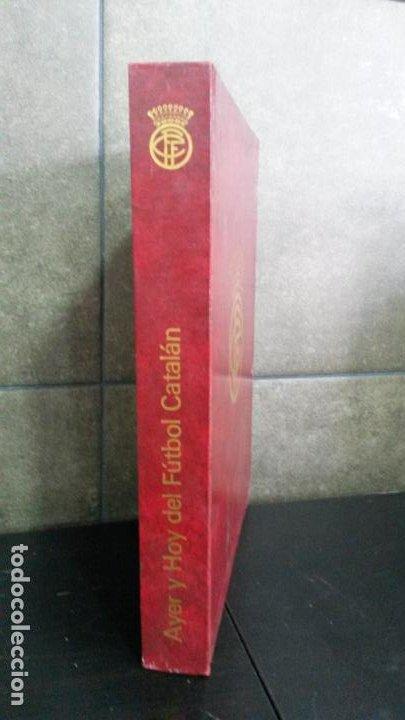 AYER Y HOY DEL FÚTBOL CÁTALAN. FEDERACIÓN CATALANA DE FÚTBOL 1900-1975. 75 º ANIVERSARIO BODAS DIAM (Coleccionismo Deportivo - Libros de Fútbol)