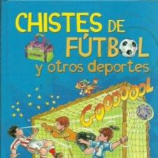 Coleccionismo deportivo: CHISTES DE FUTBOL Y OTROS DEPORTES SUSAETA. Lote 194532060