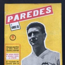 Coleccionismo deportivo: PAREDES VALENCIA C.F. - VIDA Y AVENTURAS DEL ARTILLERO DE ALBAL - AÑO 1960. Lote 194566686