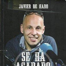 Coleccionismo deportivo: SE HA ACABADO UN CICLO 10 AÑOS DE TIEMPO DE ESPANYOL JAVIER DE HARO. Lote 194570668