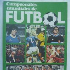 Coleccionismo deportivo: CAMPEONATOS MUNDIALES DE FUTBOL, DE JOSE Mª CASANOVAS Y MARTIN TYLER. 1982. CAJA RURAL SEVILLA. Lote 194575573