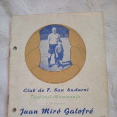 Coleccionismo deportivo: LIBRO CLUB DE FUTBOL SAN SADURNÍ. AÑO 1952. BODAS DE PLATA. HOMENAJE JUAN MIRO GALOFRE.DEPORTE.. Lote 194660207