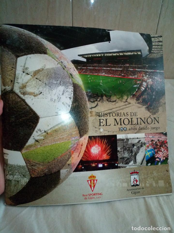 162-HISTORIAS DEL MOLINON, 100 AÑOS DANDO JUEGO, REAL SPORTING DE GIJON, (Coleccionismo Deportivo - Libros de Fútbol)